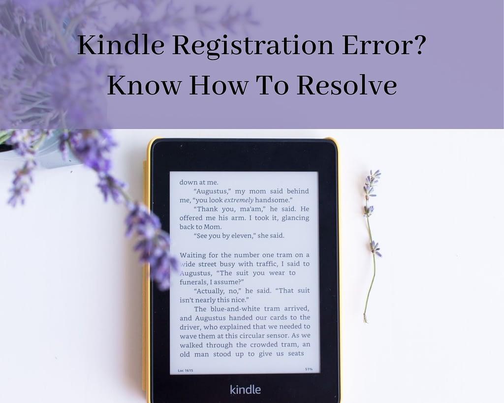 How to solve kindle registration error