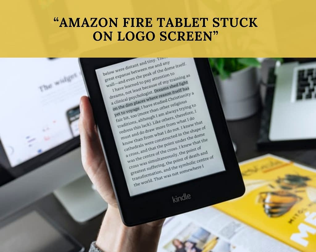 """AMAZON FIRE TABLET STUCK ON LOGO SCREEN"""