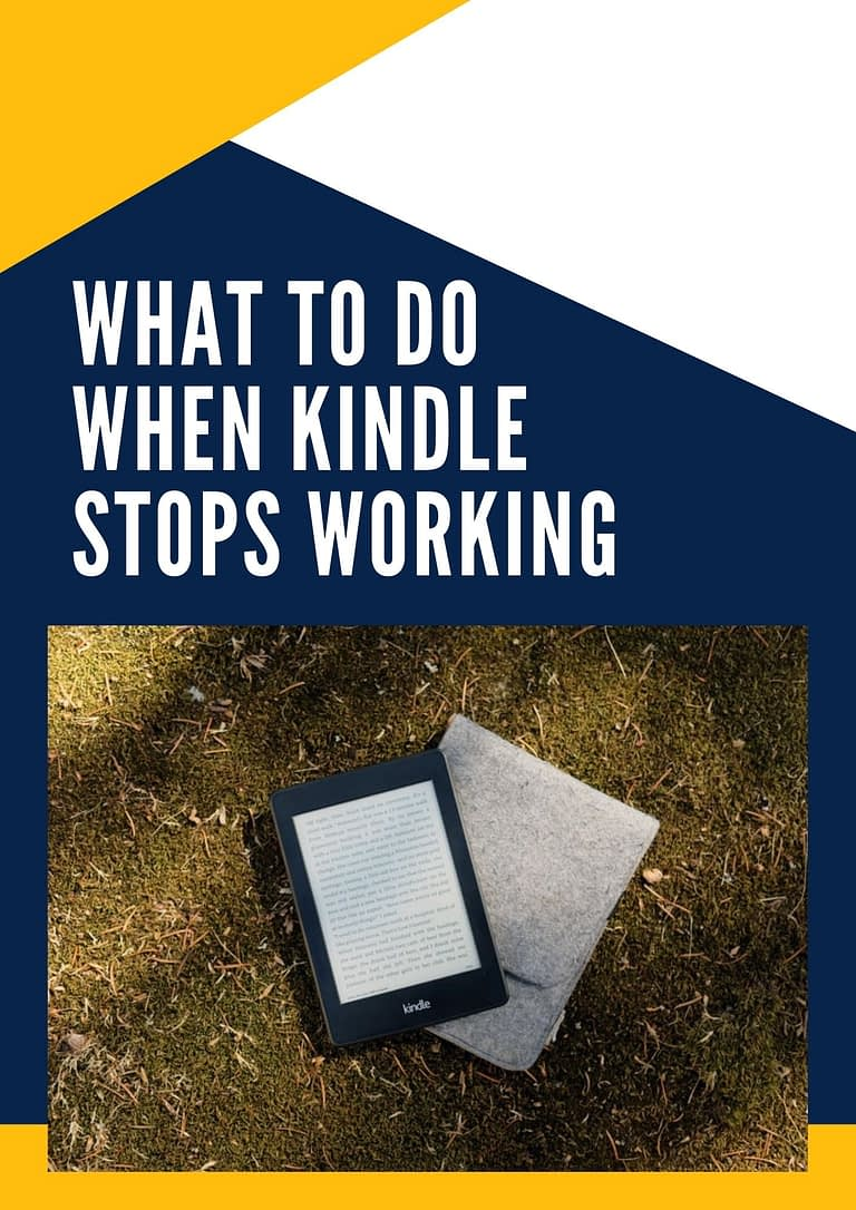 What To Do When Kindle Stops Working